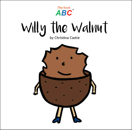 Children's Books | Willy the Walnut | The Food ABC 1